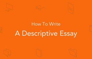 descriptive essay代写